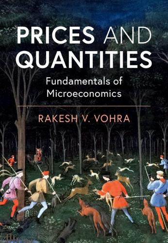 Prices and Quantities: Fundamentals of Microeconomics